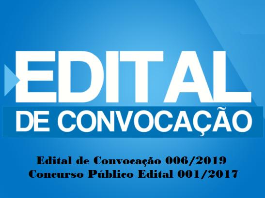 Publicado Edital de Convocação 006/2019 com novas convocações do concurso!