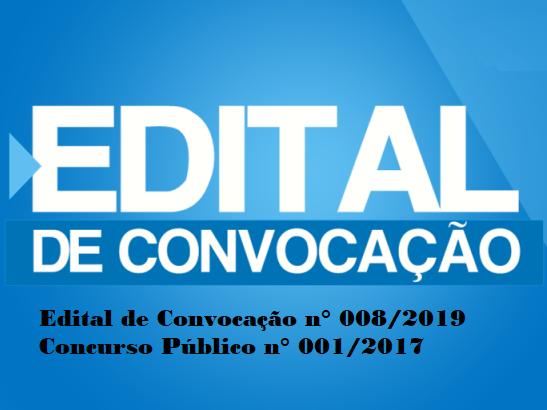 Publicado Edital de convocação 008/2019 do Concurso Público