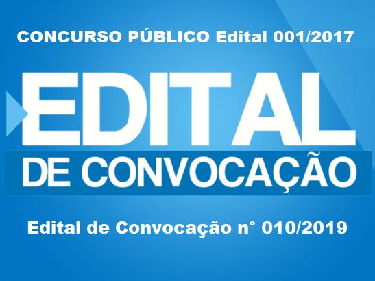 Publicado Edital n° 010/2019 com novas convocações para o Concurso Público Confira