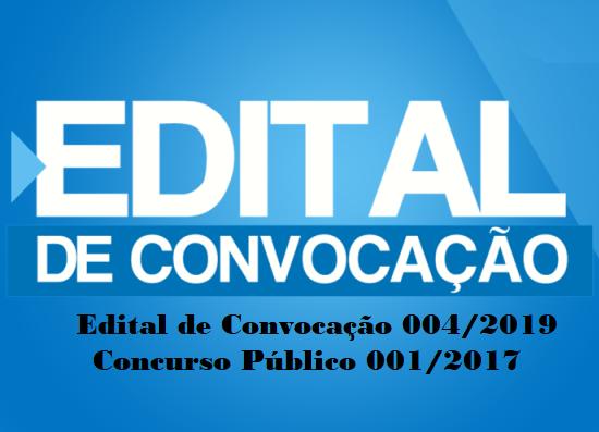Publicado Edital de Convocação 004/2019 do Concurso Público