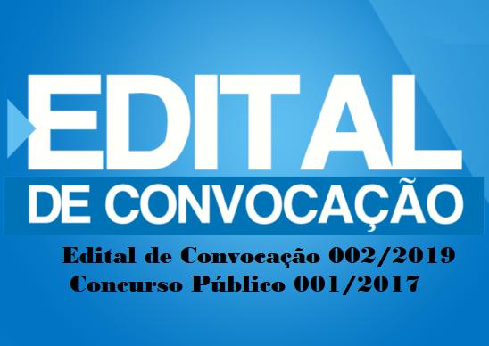 Publicado Edital de Convocação 002/2019 do Concurso Público